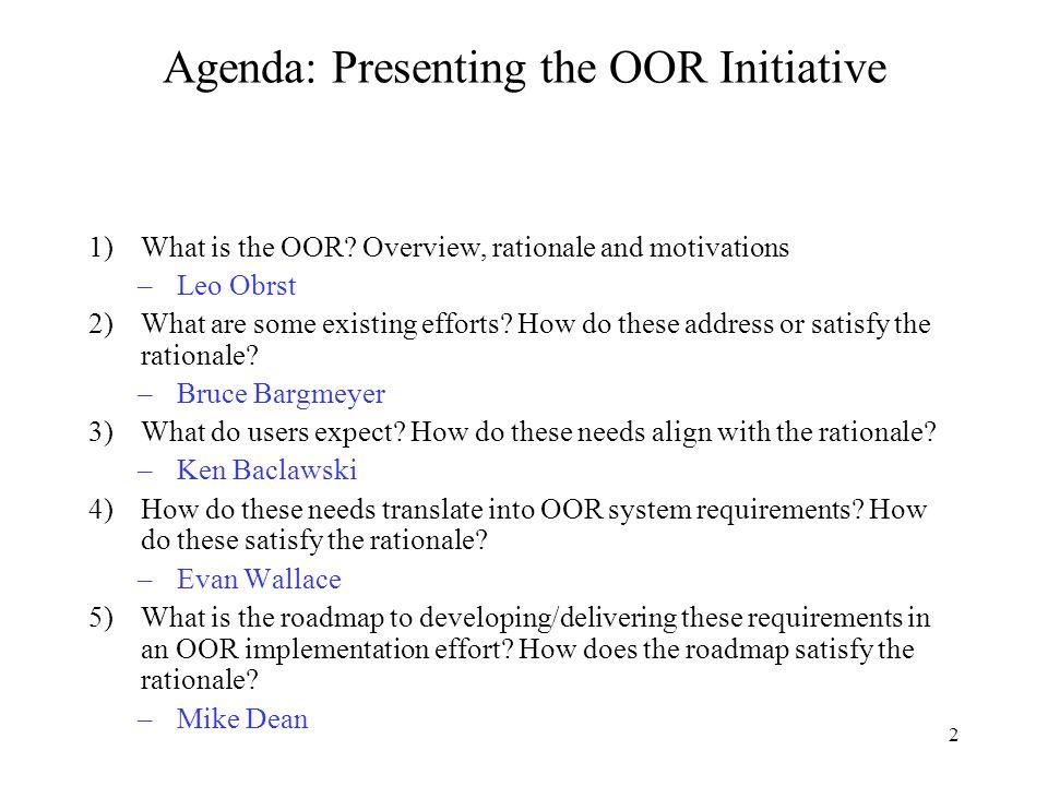 3 Overview, Rationale & Motivations Leo Obrst