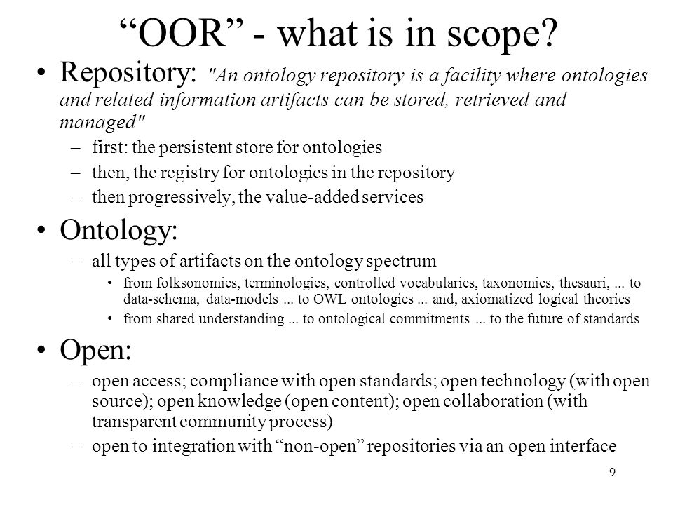 9 OOR - what is in scope.