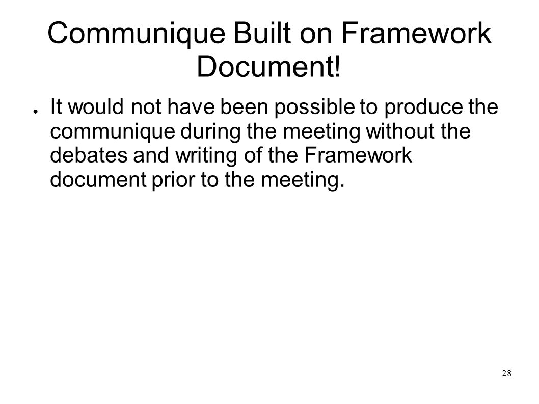 28 Communique Built on Framework Document.