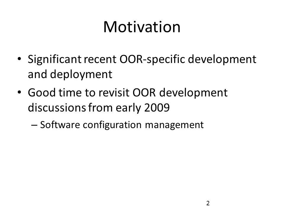 3 Recent OOR Development Federation of OOR instances (BBN) Common Logic support (U Toronto) Gatekeeping and Provenance (Northeastern) …
