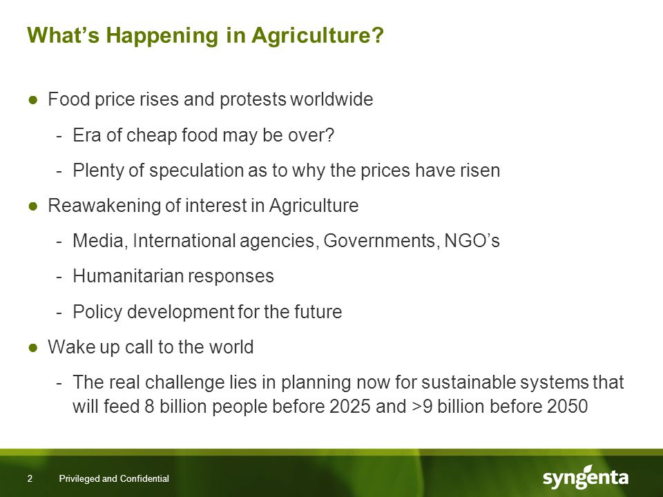 2 Privileged and Confidential Whats Happening in Agriculture.