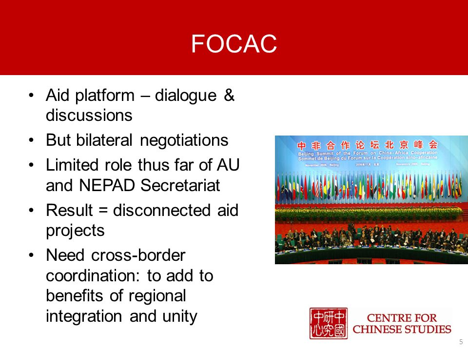 FOCAC Aid platform – dialogue & discussions But bilateral negotiations Limited role thus far of AU and NEPAD Secretariat Result = disconnected aid projects Need cross-border coordination: to add to benefits of regional integration and unity 5