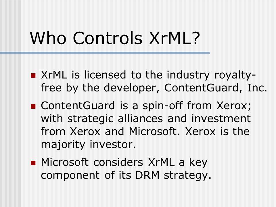 Who Controls XrML.