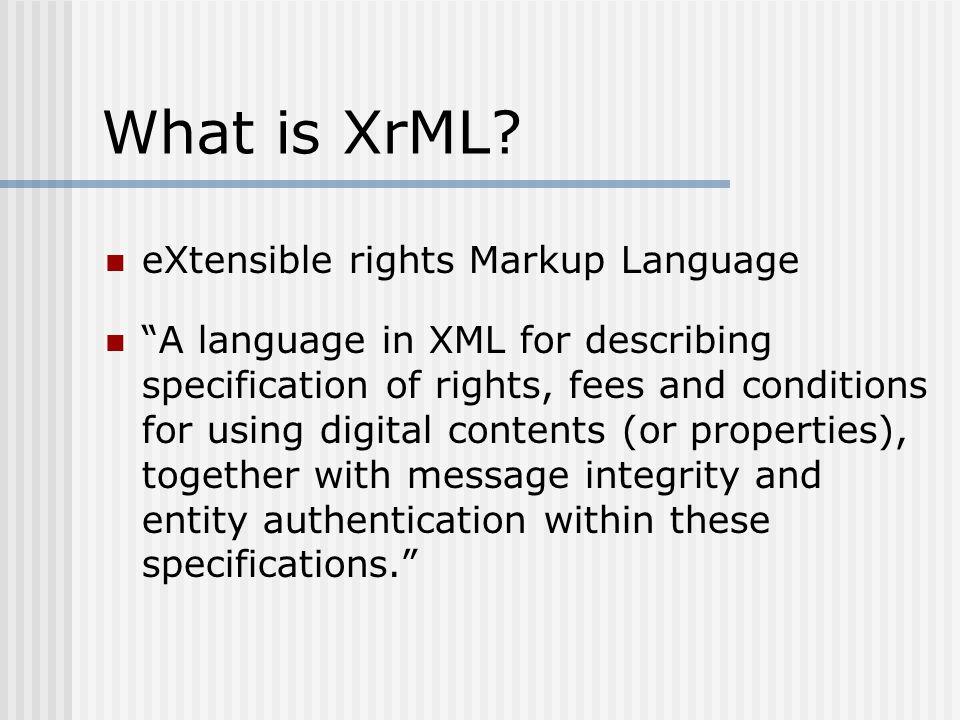 What is XrML.