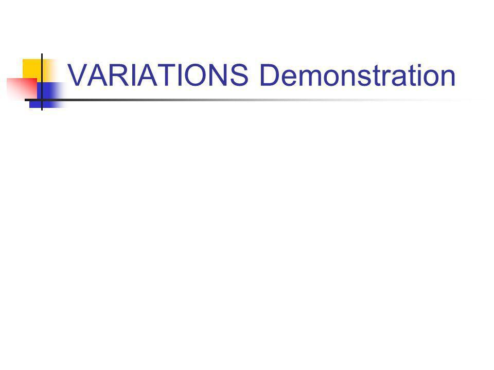 VARIATIONS Demonstration