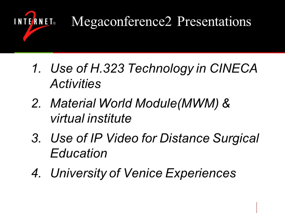 Megaconference2 Fall 2000 Internet2 meeting. Worlds first totally remote conference track.