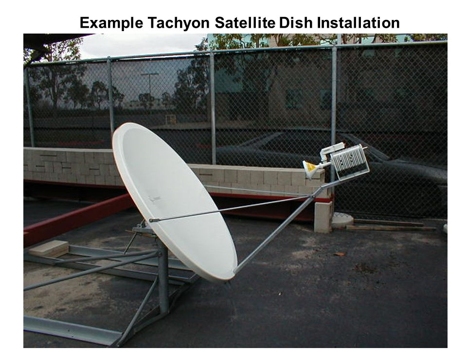 Example Tachyon Satellite Dish Installation