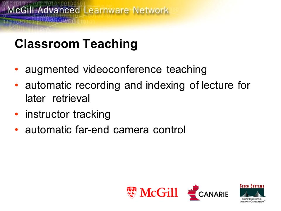 Classroom Teaching augmented videoconference teaching automatic recording and indexing of lecture for later retrieval instructor tracking automatic far-end camera control