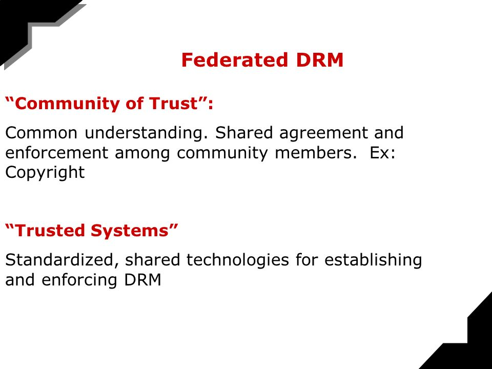 Federated DRM Community of Trust: Common understanding.