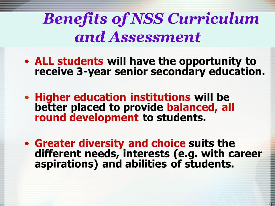 23 Benefits, learning goals, principles of design of curriculum & assessment for new senior secondary (NSS) education