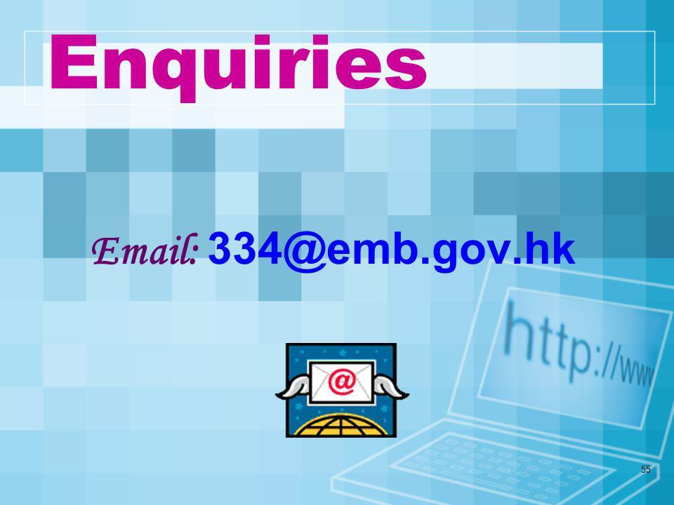 54 EMB http://www.emb.gov.hkhttp://www.emb.gov.hk CDI http://cd.emb.gov.hkhttp://cd.emb.gov.hk Visit our