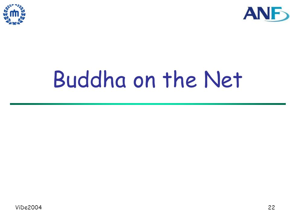 ViDe200422 Buddha on the Net