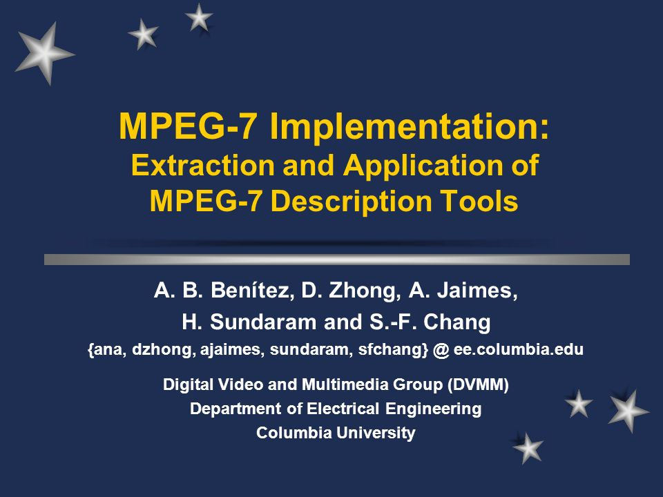 IMKA Explore new frontiers for Multimedia Information Systems (MISs): –Construct intelligent and interactive MISs for analysis, retrieval, navigation, and synthesis of multimedia –Paradigm shift towards more semantics-based, knowledge-driven MISs –Anticipate impact of MPEG-7 on MISs –Improve effectiveness and performance of MISs