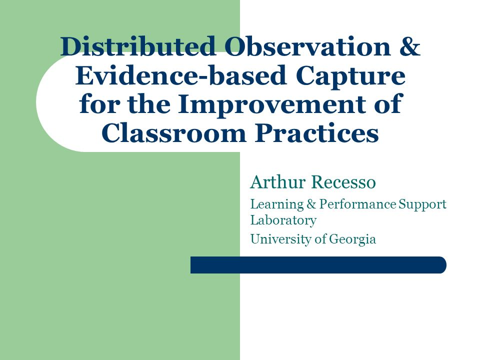 Problem Improve communication for student teachers in remote locations Overcome geographic barriers Improve timeliness of observation and support
