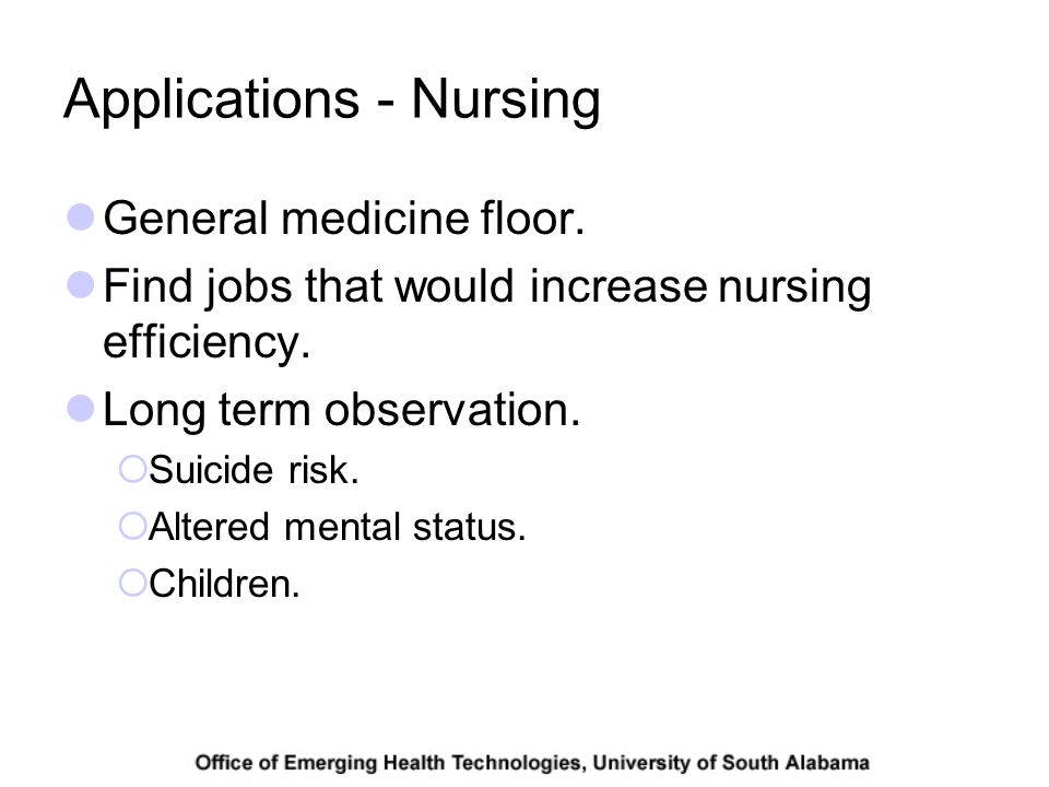 Applications - Nursing General medicine floor. Find jobs that would increase nursing efficiency.