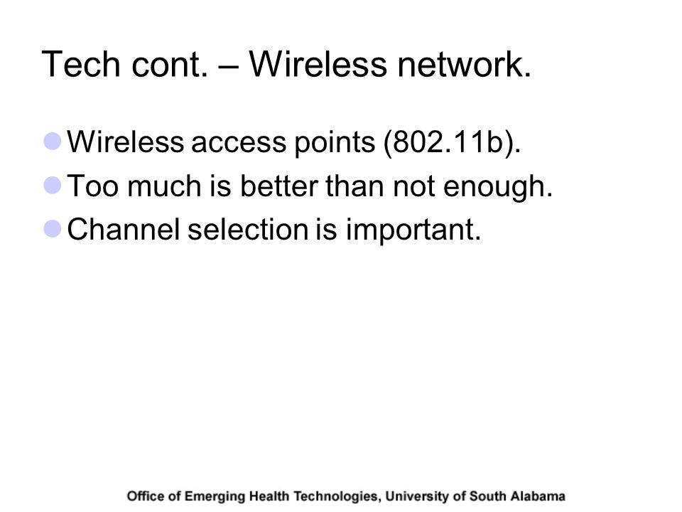 Tech cont. – Wireless network. Wireless access points (802.11b).