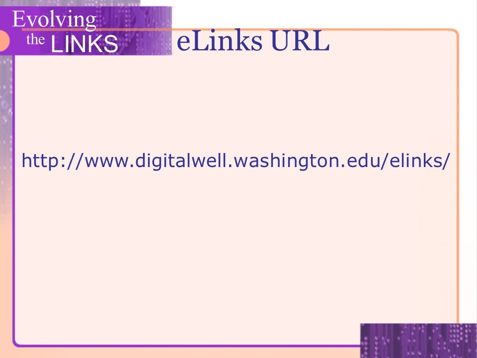 Evolving the LINKS eLinks URL