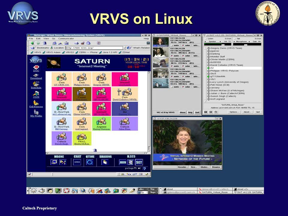 Caltech Proprietary VRVS on Linux