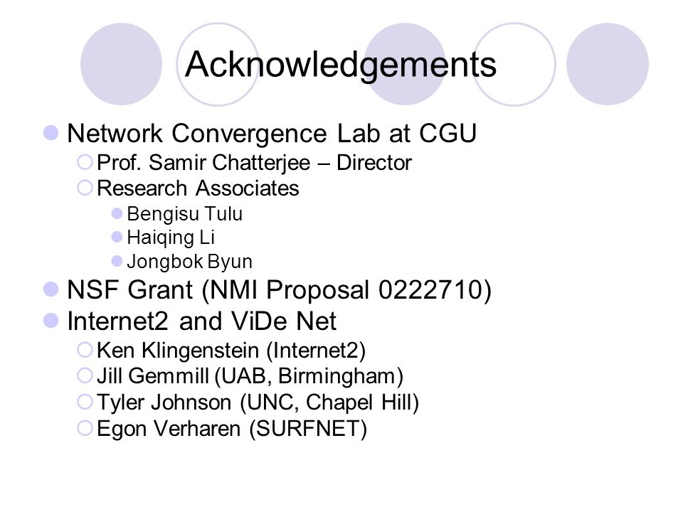 Acknowledgements Network Convergence Lab at CGU Prof.