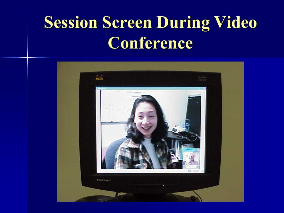 Session Screen During Video Conference