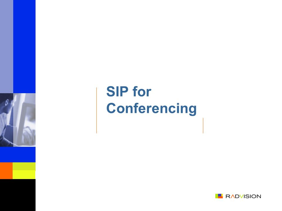 SIP for Conferencing