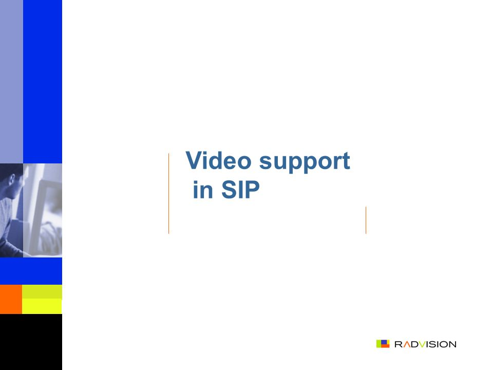 Video support in SIP