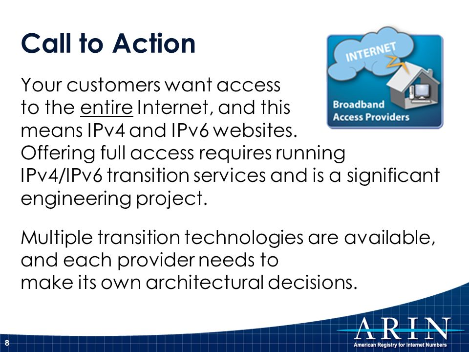 Call to Action Plan out how to connect businesses via IPv6-only and IPv4/IPv6 in addition to IPv4-only.