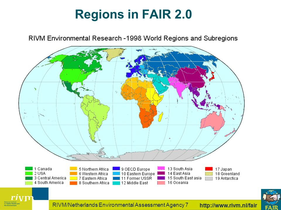 RIVM/Netherlands Environmental Assessment Agency 7   Regions in FAIR 2.0