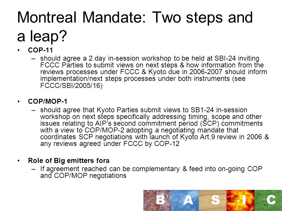 Montreal Mandate: Two steps and a leap.
