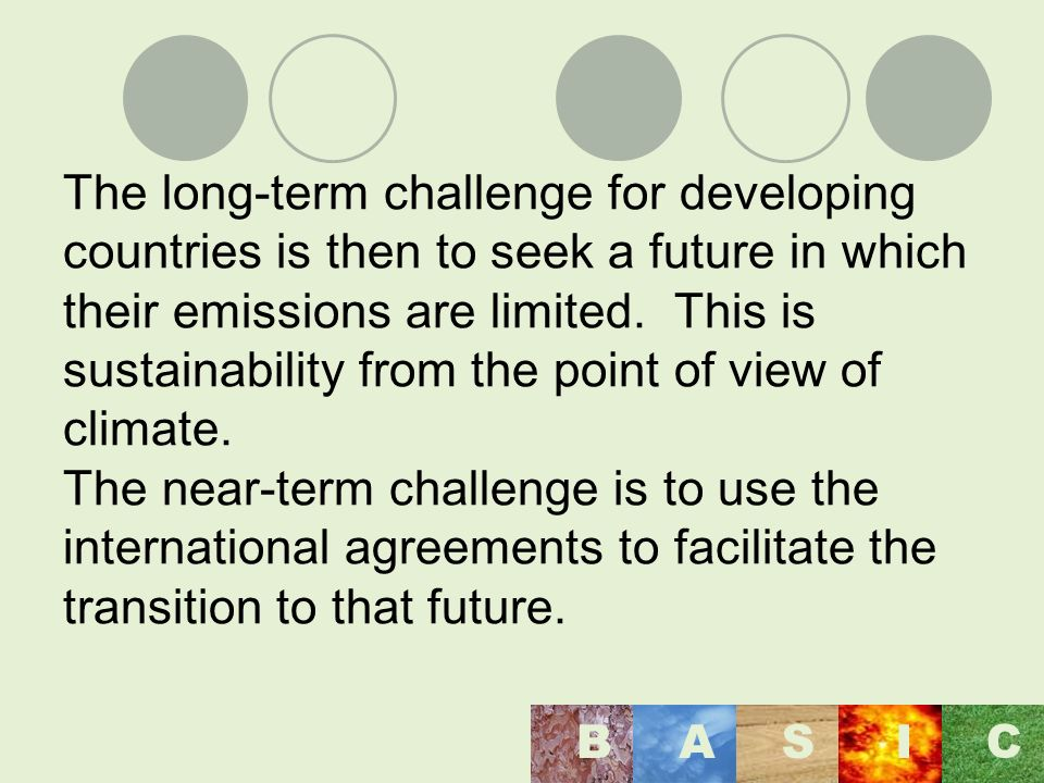 The long-term challenge for developing countries is then to seek a future in which their emissions are limited.