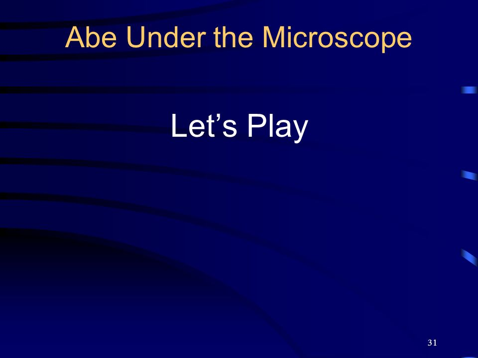 31 Abe Under the Microscope Lets Play