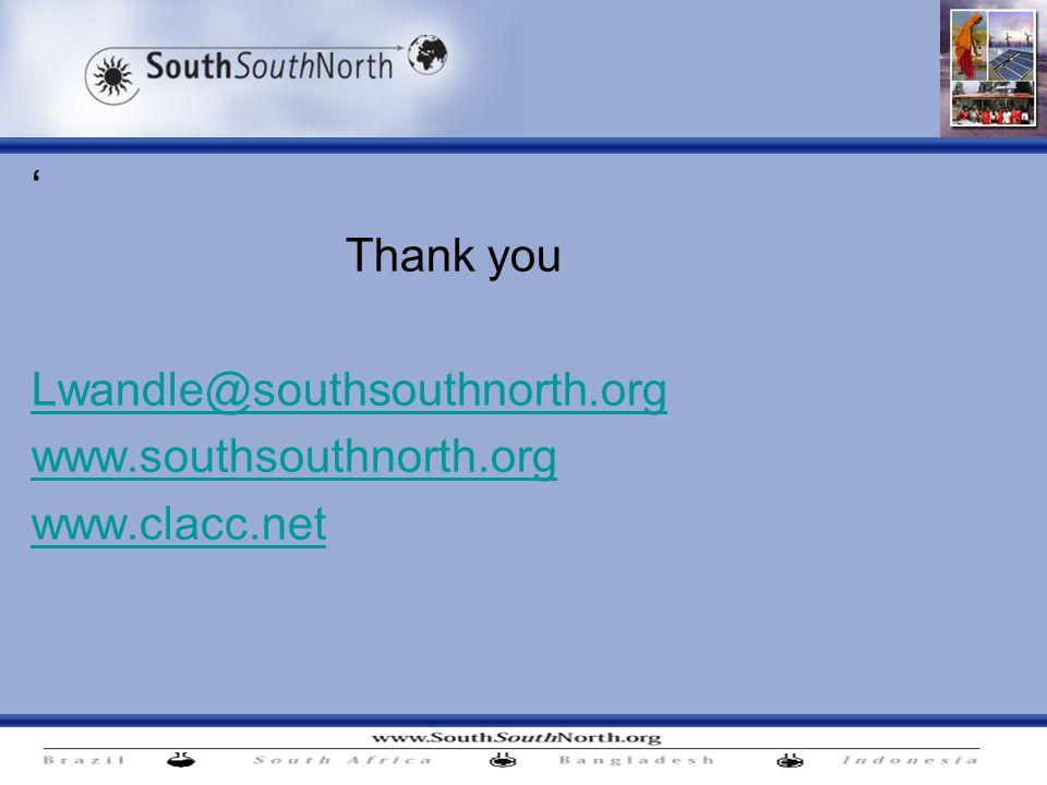 Thank you Lwandle@southsouthnorth.org www.southsouthnorth.org www.clacc.net