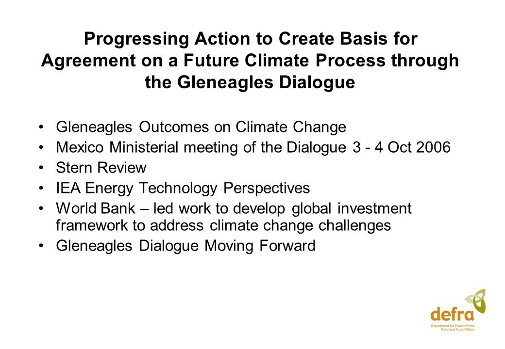 Aims of World Bank led work on a global Investment Framework IFIs have a critical role in mobilising investment from a range of sources, including public and private sector Improve coordination and coherence of existing sources of energy investment: public sector; domestic and international capital markets; multilateral institutions; sources of concessionary finance as well as; carbon finance Assist in overcoming obstacles to investment in developing countries Facilitate the transfer of finance and technology Allow financing from different sources to be combined effectively, to catalyse the investment needed World Bank to lead – work closely with Regional Development Banks which are now establishing their own work programmes and activities