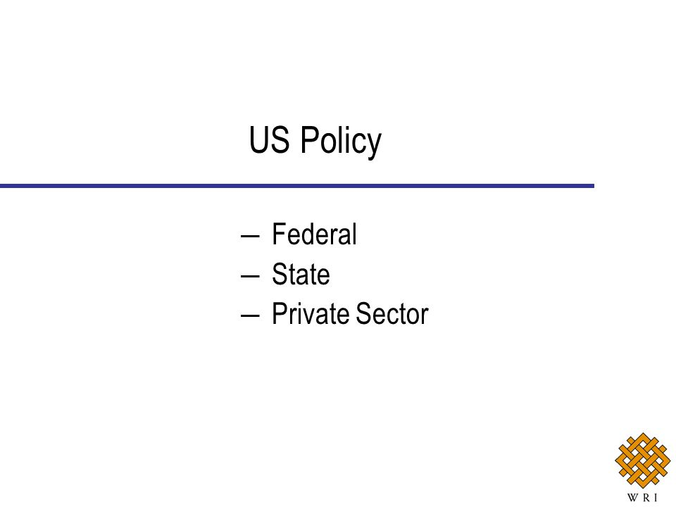 US Policy Federal State Private Sector