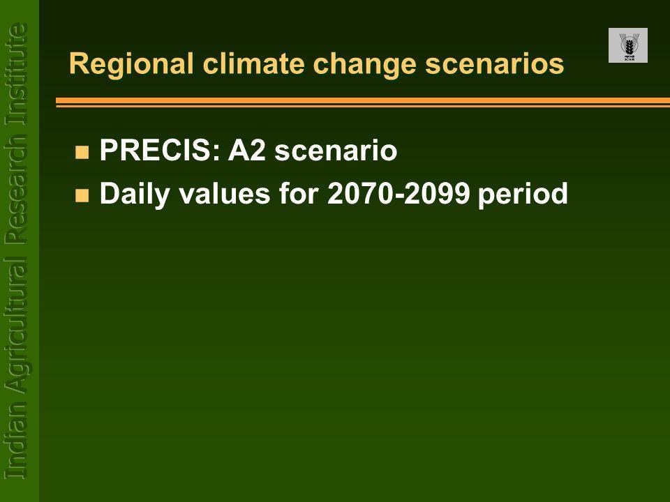 Regional climate change scenarios n PRECIS: A2 scenario n Daily values for 2070-2099 period