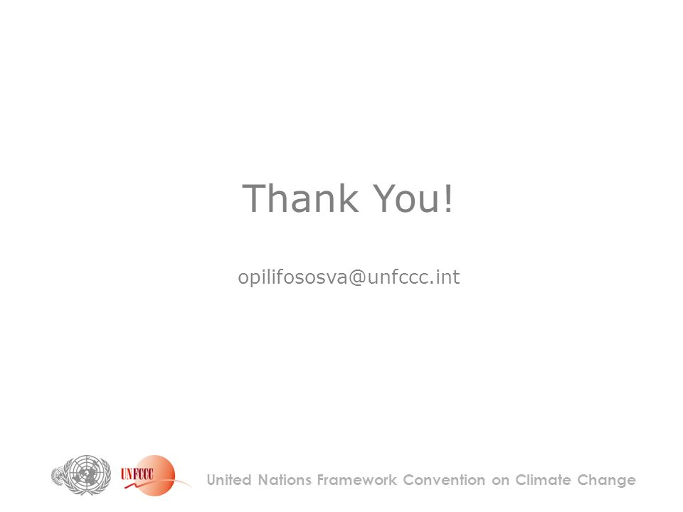 Thank You! United Nations Framework Convention on Climate Change