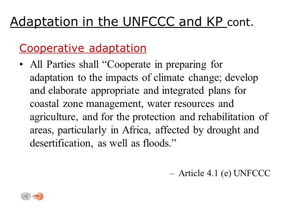Adaptation in the UNFCCC and KP cont.