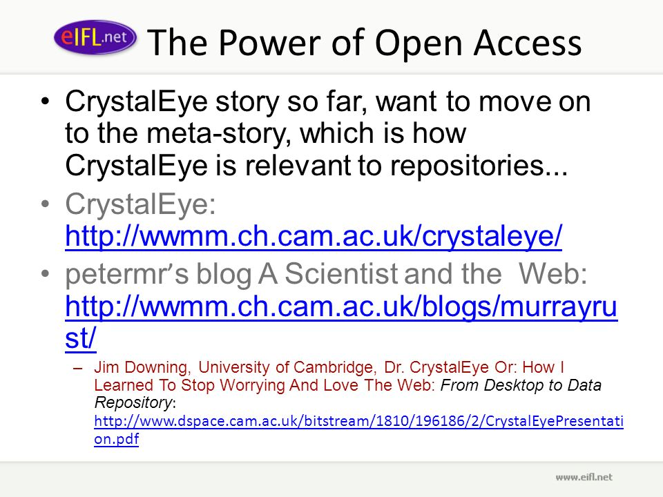 The Power of Open Access CrystalEye story so far, want to move on to the meta-story, which is how CrystalEye is relevant to repositories...