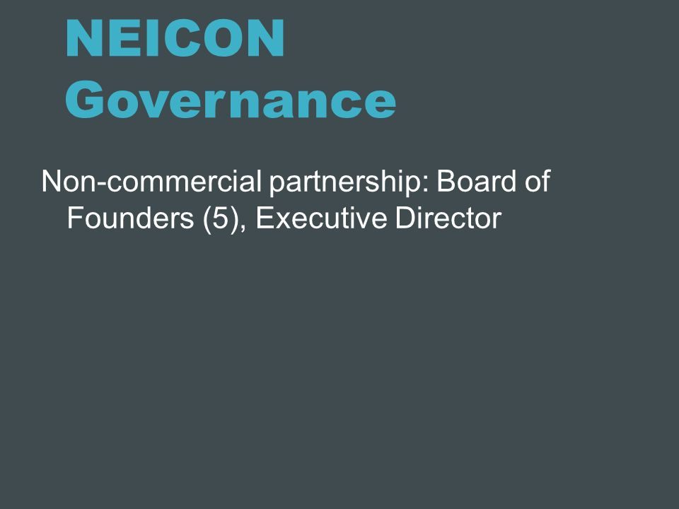 NEICON Governance Non-commercial partnership: Board of Founders (5), Executive Director