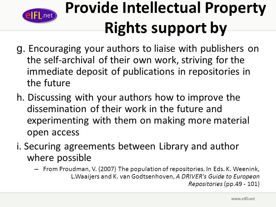 Provide Intellectual Property Rights support by g.