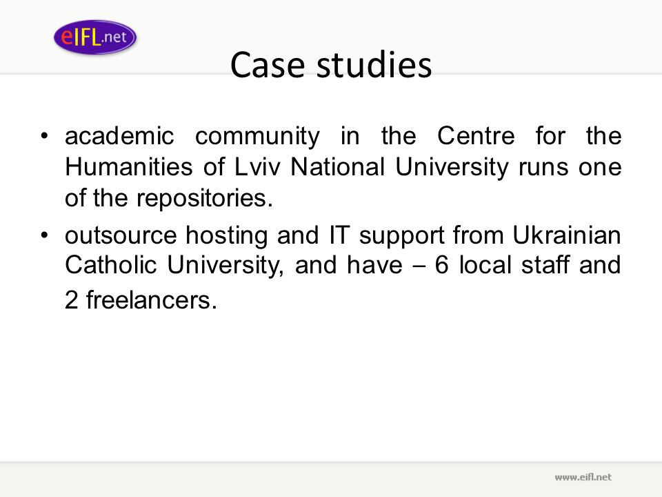 Case studies academic community in the Centre for the Humanities of Lviv National University runs one of the repositories. outsource hosting and IT su