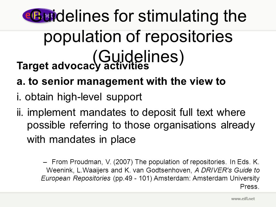 Guidelines for stimulating the population of repositories (Guidelines) Target advocacy activities a.