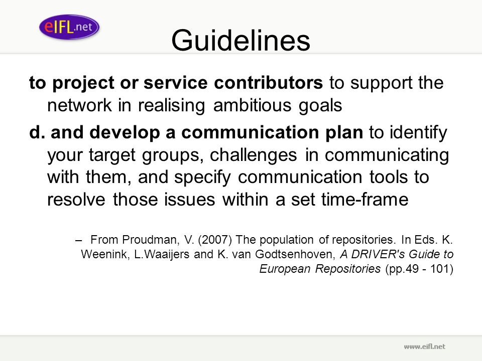 Guidelines to project or service contributors to support the network in realising ambitious goals d.