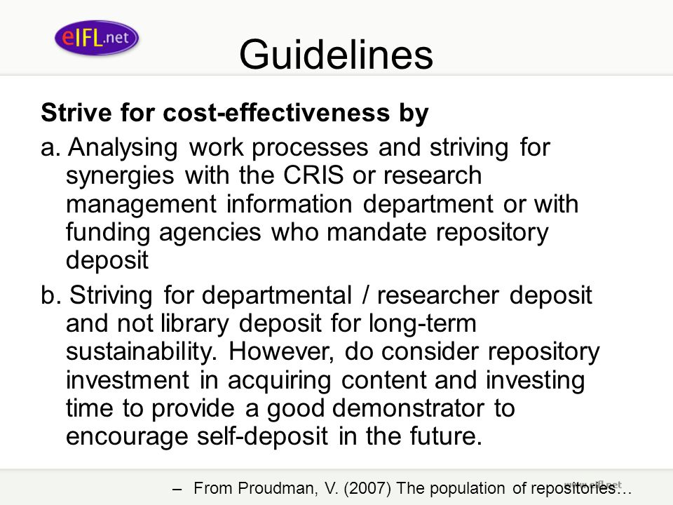 Guidelines Strive for cost-effectiveness by a.