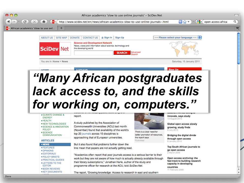 Many African postgraduates lack access to, and the skills for working on, computers.