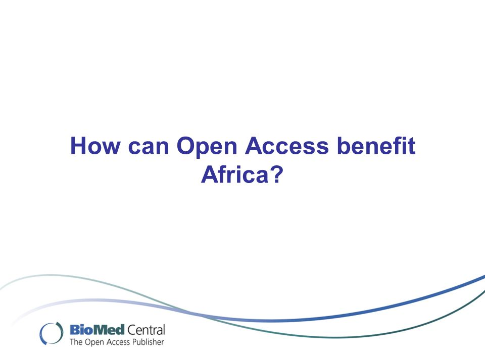 How can Open Access benefit Africa?