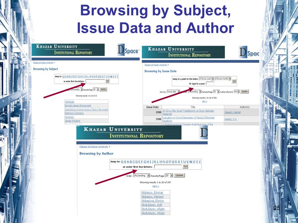 25 Browsing by Subject, Issue Data and Author