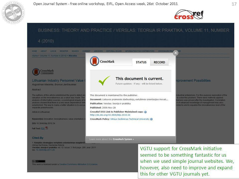 17 VGTU support for CrossMark initiative seemed to be something fantastic for us when we used simple journal websites. We, however, also need to impro