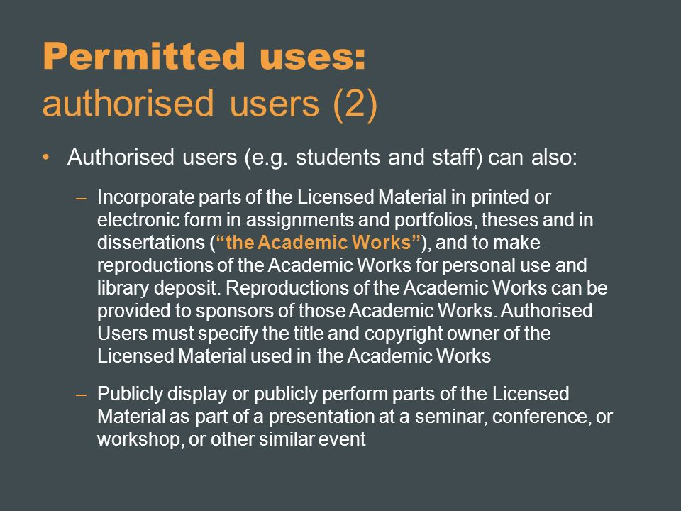 Permitted uses: authorised users (2) Authorised users (e.g.