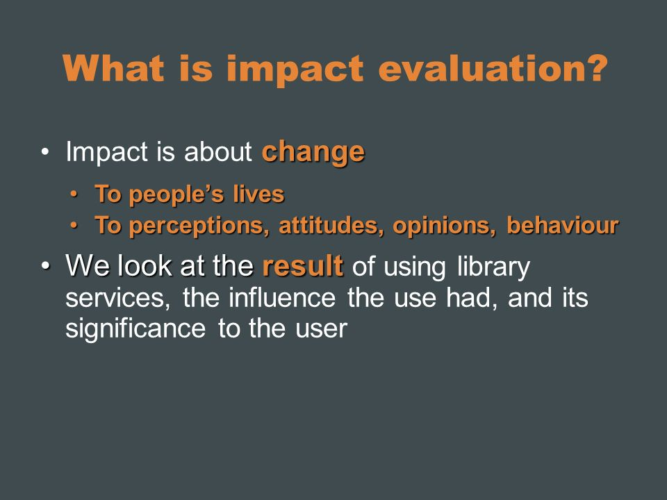 What is impact evaluation.